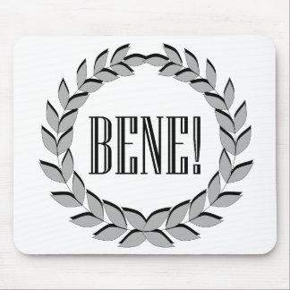 Bene! Good job! Mouse Pad