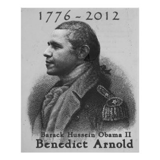 Benedicto Arnold-Barack Hussein Obama Posters