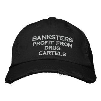 Beneficio de BANKSTERS de cárteles de la droga Gorra Bordada