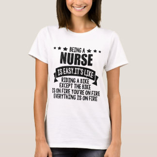 BENG A NURSE IS EASY.IT'S LIKE T-Shirt