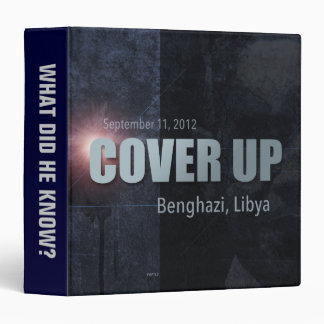 Benghazi Cover Up 3 Ring Binder