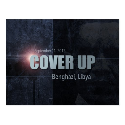 Benghazi Cover Up Post Card