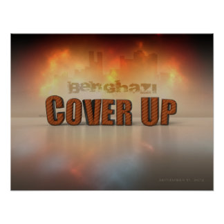 Benghazi Cover Up Poster