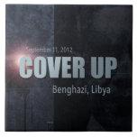 Benghazi Cover Up Tiles