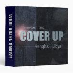 Benghazi Cover Up Vinyl Binders