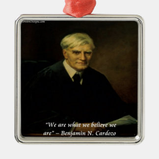"""Benjamin Cardozo """"Who We Are"""" Quote Christmas Ornaments"""