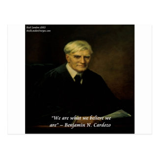 """Benjamin Cardozo """"Who We Are"""" Quote Post Card"""