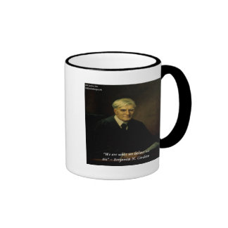 "Benjamin Cardozo ""Who We Are"" Quote Ringer Coffee Mug"