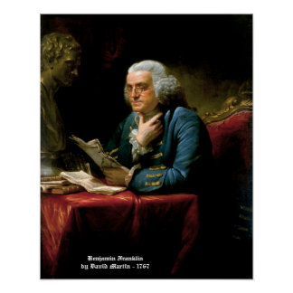 Benjamin Franklin - 1767 Painting by David Martin Poster