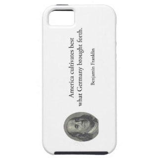 Benjamin Franklin - America Germany quote USA iPhone 5 Cover