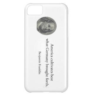 Benjamin Franklin - America Germany quote USA iPhone 5C Case