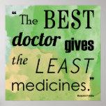 Benjamin Franklin Best Doctor Quote Series Poster