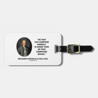 Benjamin Franklin Composes Himself Wiser Books Luggage Tag
