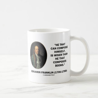 Benjamin Franklin Composes Himself Wiser Than Coffee Mug