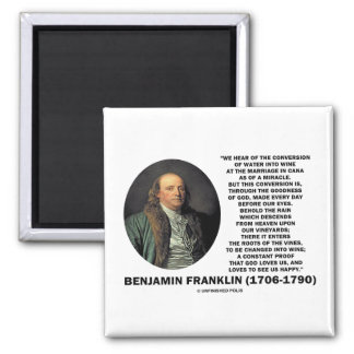 Benjamin Franklin Conversion Of Water Into Wine 2 Inch Square Magnet