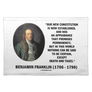 Benjamin Franklin Death Taxes Quote Cloth Placemat