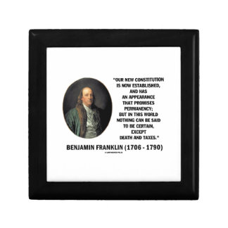 Benjamin Franklin Death Taxes Quote Gift Box