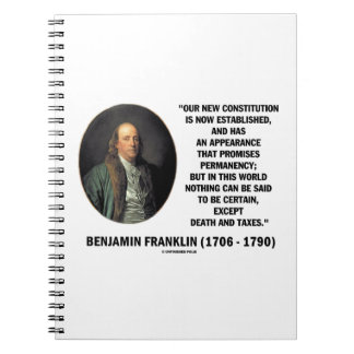 Benjamin Franklin Death Taxes Quote Notebook