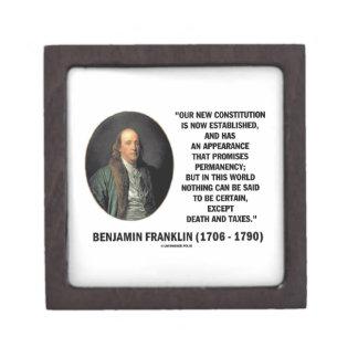 Benjamin Franklin Death Taxes Quote Premium Jewelry Box