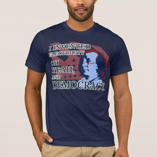 Benjamin Franklin Electricity & Democracy T-Shirt