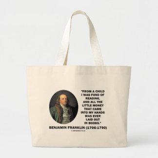 Benjamin Franklin encariñado con cita del dinero Bolsa Tela Grande