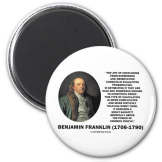 Benjamin Franklin Evaluating Probabilities Quote 2 Inch Round Magnet