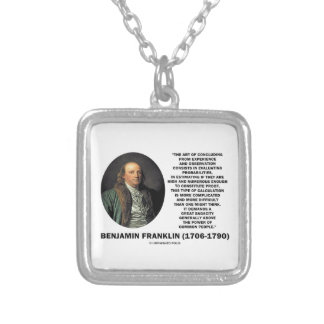 Benjamin Franklin Evaluating Probabilities Quote Silver Plated Necklace