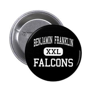 Benjamin Franklin - Falcons - mayor - New Orleans Pin