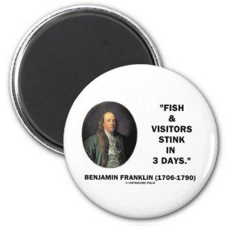 Benjamin Franklin Fish & Visitors Stink In 3 Days 2 Inch Round Magnet