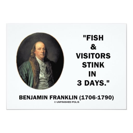 Benjamin Franklin Fish Visitors Stink In 3 Days 5x7 Paper Invitation Card