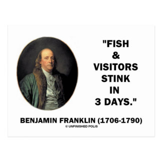 Benjamin Franklin Fish & Visitors Stink In 3 Days Postcard
