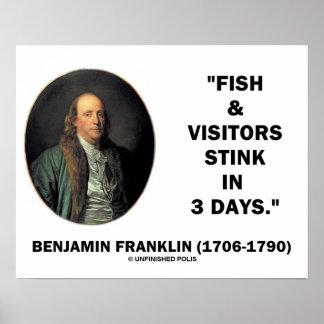 Benjamin Franklin Fish & Visitors Stink In 3 Days Posters