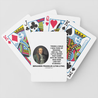 Benjamin Franklin Fond Of Reading Money Quote Bicycle Playing Cards