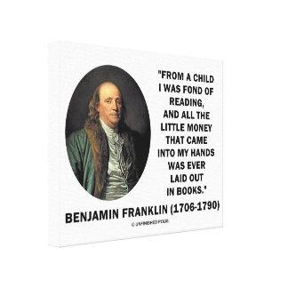 Benjamin Franklin Fond Of Reading Money Quote Canvas Print