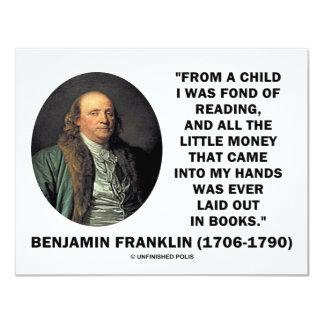 "Benjamin Franklin Fond Of Reading Money Quote 4.25"" X 5.5"" Invitation Card"