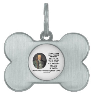 Benjamin Franklin Fond Of Reading Money Quote Pet Tag