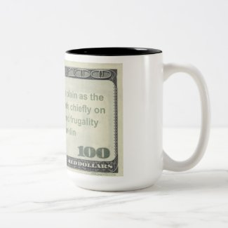 Benjamin Franklin Frugality & Industry Quote Mug