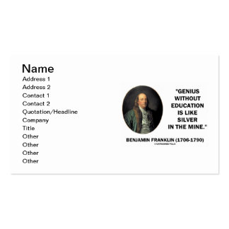 Benjamin Franklin Genius Without Education Silver Business Card Templates