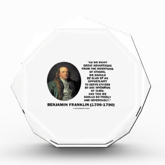 Benjamin Franklin Great Advantages Invention Quote Acrylic Award