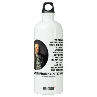 Benjamin Franklin Great Advantages Invention Quote Aluminum Water Bottle