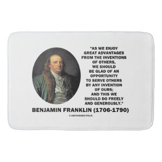 Benjamin Franklin Great Advantages Invention Quote Bathroom Mat