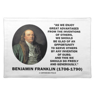 Benjamin Franklin Great Advantages Invention Quote Cloth Placemat