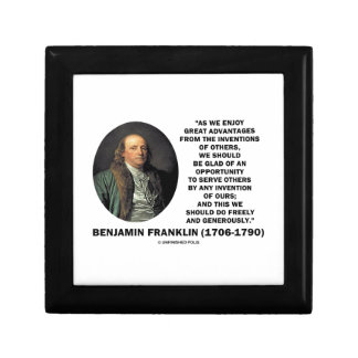 Benjamin Franklin Great Advantages Invention Quote Keepsake Box