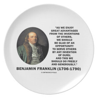 Benjamin Franklin Great Advantages Invention Quote Melamine Plate