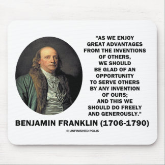 Benjamin Franklin Great Advantages Invention Quote Mouse Pad