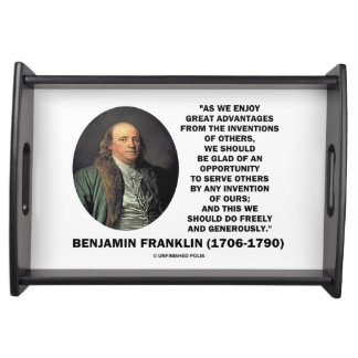 Benjamin Franklin Great Advantages Invention Quote Serving Tray