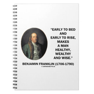 Benjamin Franklin Healthy Wealthy Wise Quote Notebook