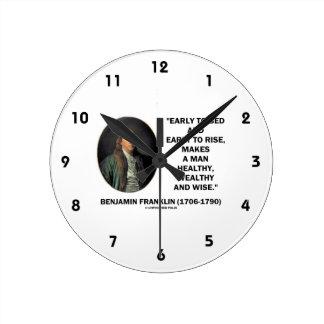 Benjamin Franklin Healthy Wealthy Wise Quote Round Clock