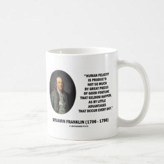 Benjamin Franklin Human Felicity Advantages Quote Coffee Mug