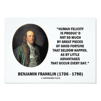 "Benjamin Franklin Human Felicity Little Advantages 5"" X 7"" Invitation Card"